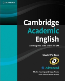 Cambridge Academic English C1 Advanced Student's Book : An Integrated Skills Course for EAP, Paperback Book