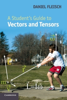 A Student's Guide to Vectors and Tensors, Paperback Book