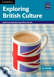 Exploring British Culture with Audio CD : Multi-level Activities About Life in the UK, Mixed media product Book