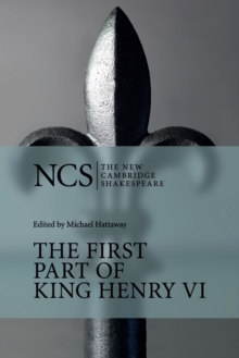 The First Part of King Henry VI, Paperback Book