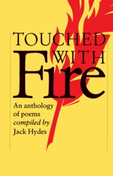 Touched with Fire : An Anthology of Poems, Paperback Book