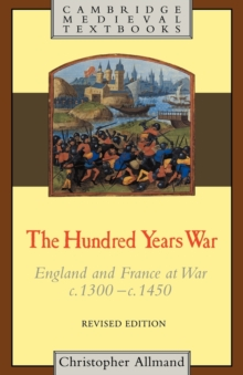 The Hundred Years War : England and France at War c.1300-c.1450, Paperback Book
