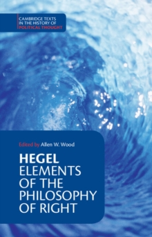 Hegel: Elements of the Philosophy of Right, Paperback Book