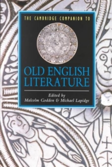 The Cambridge Companion to Old English Literature, Paperback Book