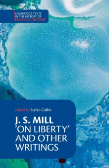 J. S. Mill: 'On Liberty' and Other Writings, Paperback Book