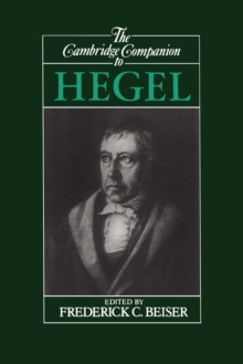 The Cambridge Companion to Hegel, Paperback Book