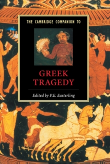 The Cambridge Companion to Greek Tragedy, Paperback Book