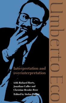 Interpretation and Overinterpretation, Paperback Book