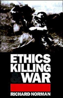 Ethics, Killing and War, Paperback Book