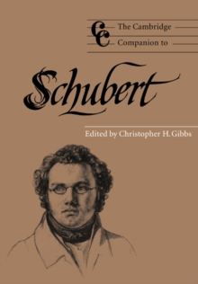 The Cambridge Companion to Schubert, Paperback Book