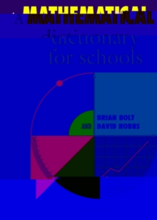 A Mathematical Dictionary for Schools, Paperback Book