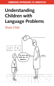 Understanding Children with Language Problems, Paperback Book
