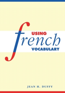 Using French Vocabulary, Paperback Book