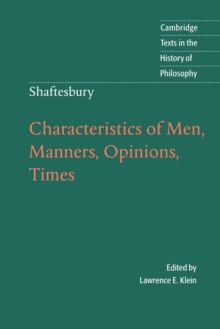 Shaftesbury: Characteristics of Men, Manners, Opinions, Times, Paperback Book