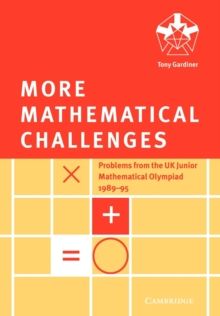 More Mathematical Challenges, Paperback Book