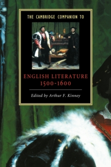 The Cambridge Companion to English Literature, 1500-1600, Paperback Book