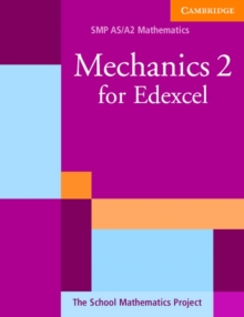 Mechanics 2 for Edexcel, Paperback Book