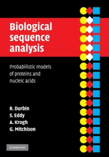 Biological Sequence Analysis : Probabilistic Models of Proteins and Nucleic Acids, Paperback Book