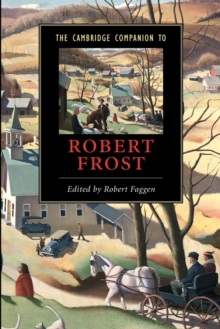 The Cambridge Companion to Robert Frost, Paperback Book