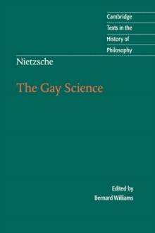 Nietzsche: The Gay Science : With a Prelude in German Rhymes and an Appendix of Songs, Paperback Book