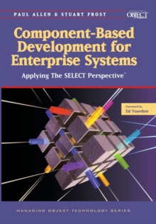Component-Based Development for Enterprise Systems : Applying the SELECT Perspective, Paperback Book