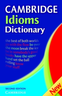 Cambridge Idioms Dictionary, Paperback Book