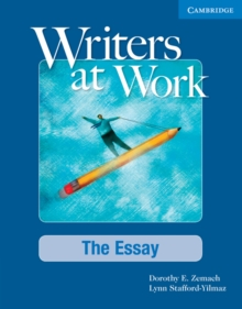 Writers at Work: The Essay Student's Book : The Essay, Paperback Book