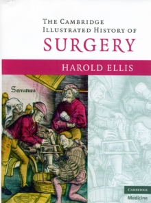 The Cambridge Illustrated History of Surgery, Paperback Book