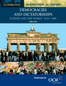 Democracies and Dictatorships : Euorpe and the World 1919-1989, Paperback Book