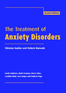 The Treatment of Anxiety Disorders : Clinician Guides and Patient Manuals, Paperback Book