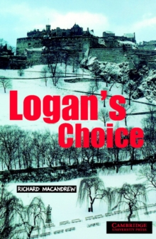 Logan's Choice : Level 2 Level 2, Paperback Book