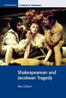 Shakespearean and Jacobean Tragedy, Paperback Book