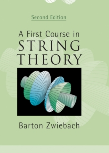 A First Course in String Theory, Hardback Book