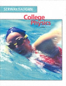 College Physics : v. 1, Hardback Book