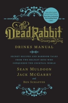 The Dead Rabbit Drinks Manual, Hardback Book