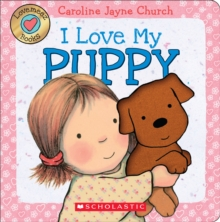 Lovemeez: I Love My Puppy, Board book Book
