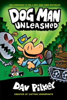 The Adventures of Dog Man: Unleashed, Hardback Book