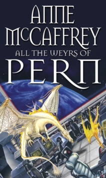 All The Weyrs Of Pern, Paperback Book