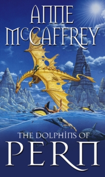 The Dolphins Of Pern, Paperback Book
