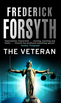 The Veteran : Thriller Short Stories, Paperback Book