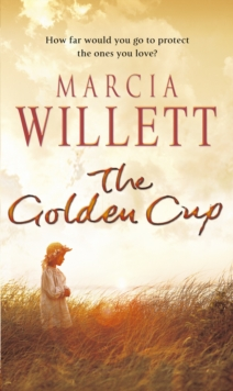 The Golden Cup : A Cornwall Family Saga, Paperback Book