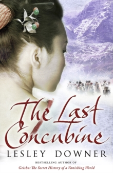 The Last Concubine : The Shogun Quartet, Book 2, Paperback Book