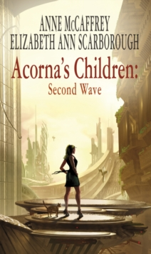 Acorna's Children : Second Wave, Paperback Book