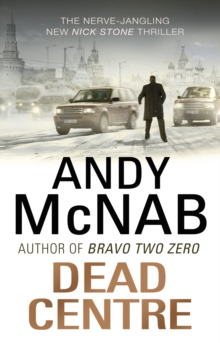 Dead Centre : (Nick Stone Thriller 14), Paperback Book