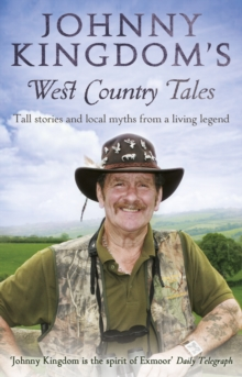 Johnny Kingdom's West Country Tales, Paperback Book
