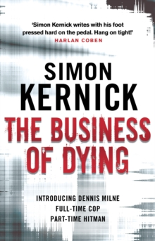 The Business Of Dying : Re-issue, Paperback Book