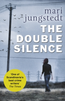 The Double Silence : Anders Knutas Series 7, Paperback Book