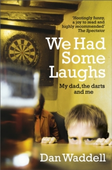 We Had Some Laughs, Paperback Book