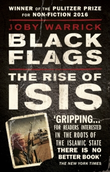 Black Flags : The Rise of Isis, Paperback Book