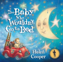The Baby Who Wouldn't Go to Bed, Paperback Book